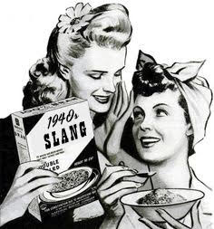 1940s Slang - The Girl In The Jitterbug Dress