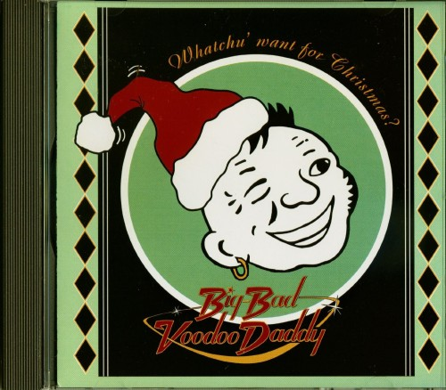 Neoswing Big Bad Voodoo daddy Christmas CD