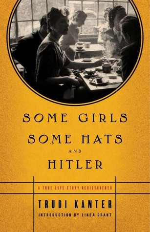 Some Girls Some Hats and Hitler vintage look cover